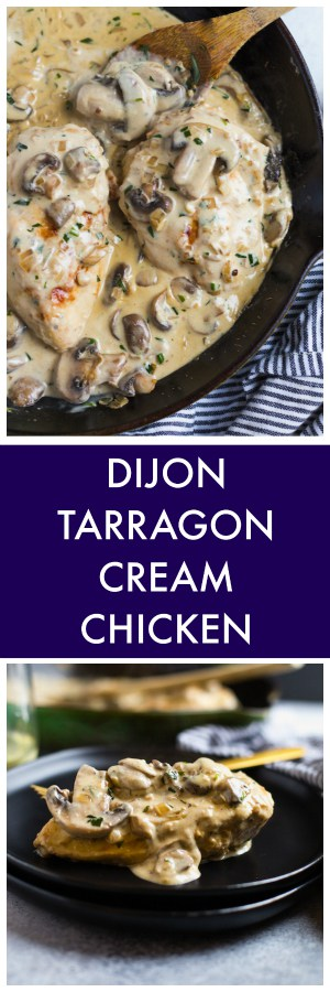 Dijon Tarragon Cream Chicken