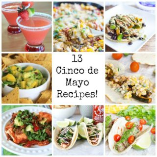 13 Cinco de Mayo Recipes