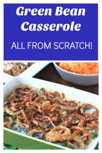 Green Bean Casserole From Scratch Vertical Collage with Text Overlay