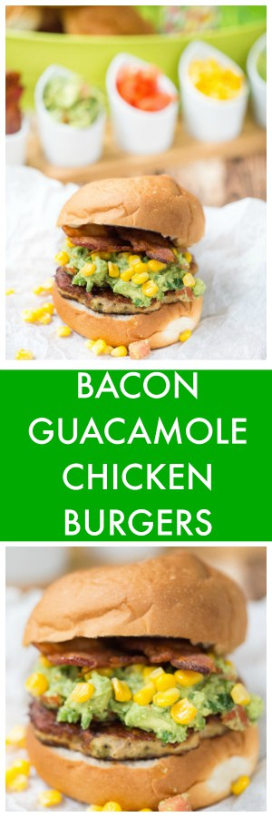 Bacon Guacamole Chicken Burgers