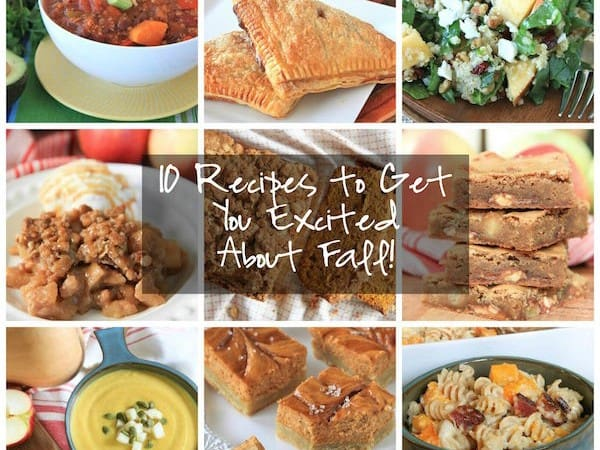10 Recipes To Get You Excited About Fall