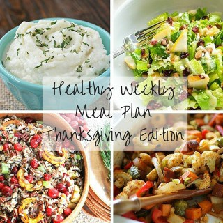 Healthy Weekly Meal Plan: Thanksgiving Edition
