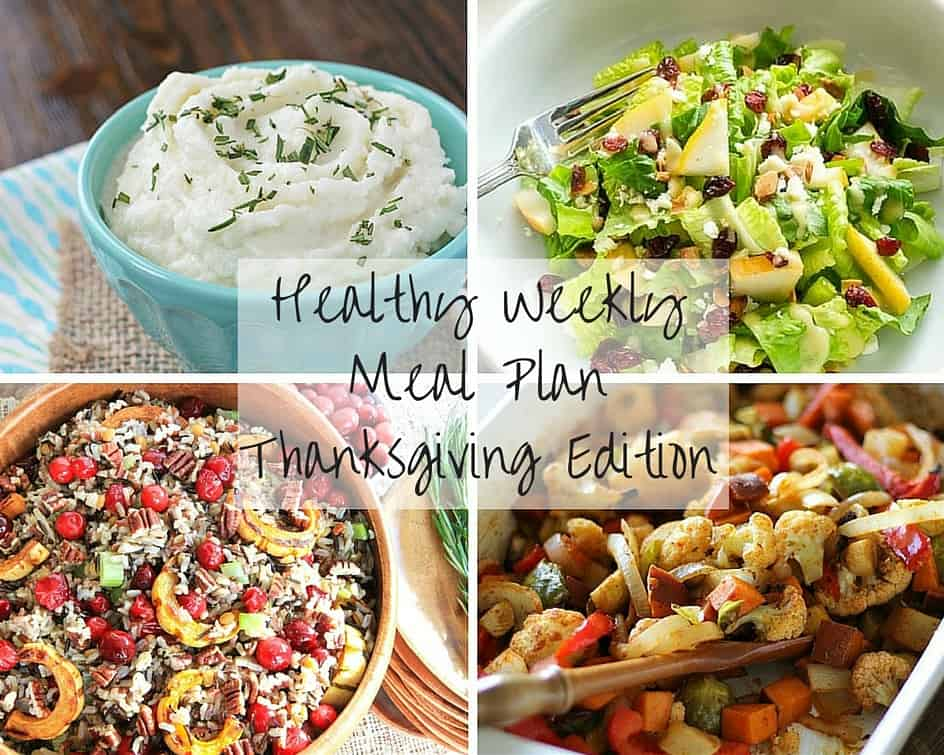Healthy Weekly Meal Plan Thanksgiving Edition