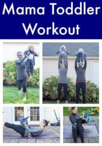 Mama Toddler Workout