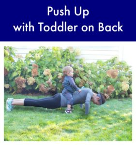 Push Up With Toddler on Back