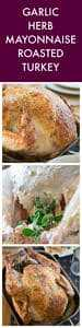 Garlic Herb Mayonnaise Roasted Turkey Collage of Three Images and Text Overlay