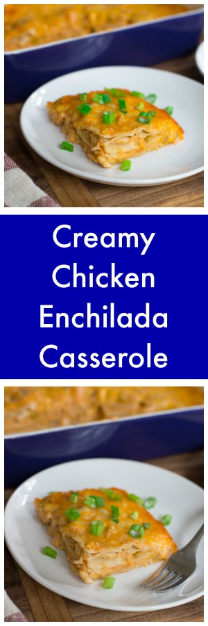 Creamy Chicken Enchilada Casserole Super Long Collage with Text Overlay