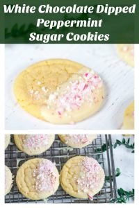 White Chocolate Dipped Peppermint Sugar Cookies collage with text overlay
