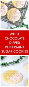 White Chocolate Dipped Peppermint Sugar Cookies super long collage with text overlay