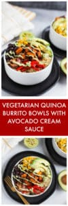 Vegetarian Quinoa Burrito Bowls with Avocado Cream Sauce Super Long Collage with Text Overlay