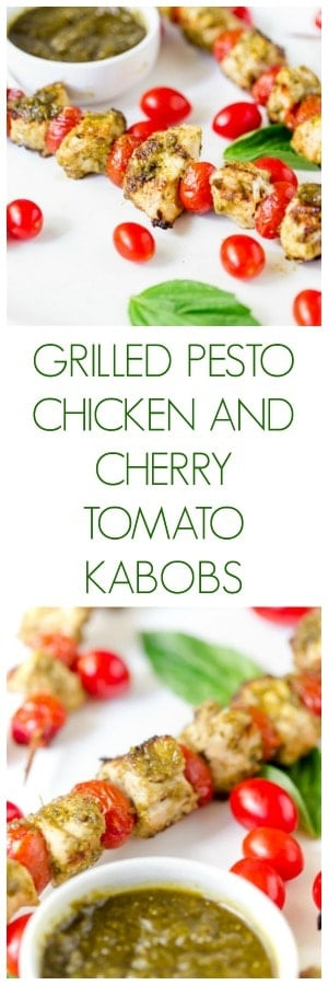 Grilled Pesto Chicken and Cherry Tomato Kabobs
