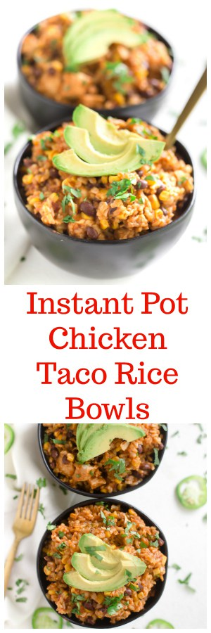 Instant Pot Chicken Taco Rice Bowls