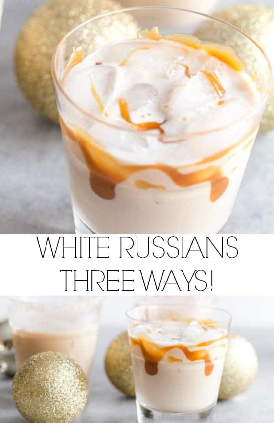 White Russians Three Ways
